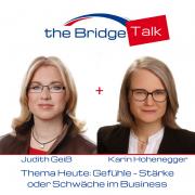 The Bridge Talk # 1: Gefühle - Stärke oder Schwäche im Business